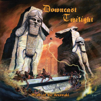 Downcast Twilight - Wrath Of The Anunnaki (CD)