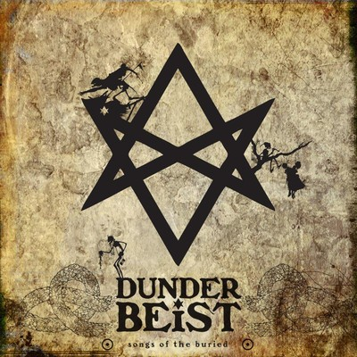 Dunderbeist - Songs Of The Buried (CD)
