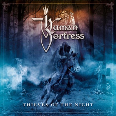 Human Fortress - Thieves Of The Night (CD)