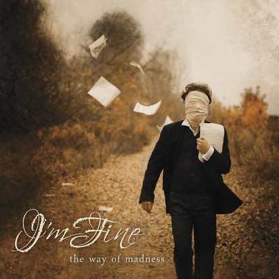 I'm Fine - The Way Of Madness (CD)