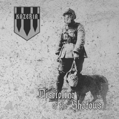 Kazeria - Discipline Of The Shadows (CD)