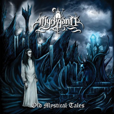Myrkgand - Old Mystical Tales (CD)
