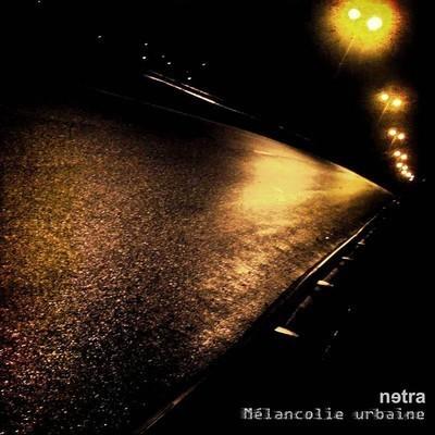 Netra - Mélancolie Urbaine (CD)