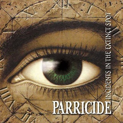 Parricide  - Incidents In The Extinct Spot / The Threnody For The Tortured (CD)