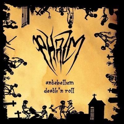 Phazm - Antebellum Death'n'Roll (CD+DVD)