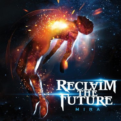 Reclaim The Future - Mira (CD)