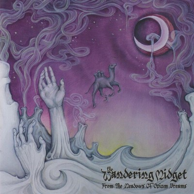 The Wandering Midget - From The Meadows Of Opium Dreams (CD)