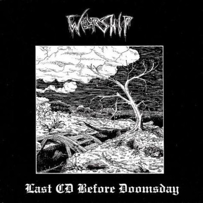 Worship - Last CD Before Doomsday (CD)