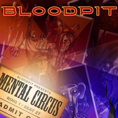 Bloodpit - Mental Circus (CD)