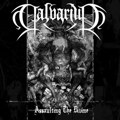 Calvarium - Assaulting The Divine (MCD)