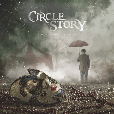 Circle Story - Uncovered Fears (CD)