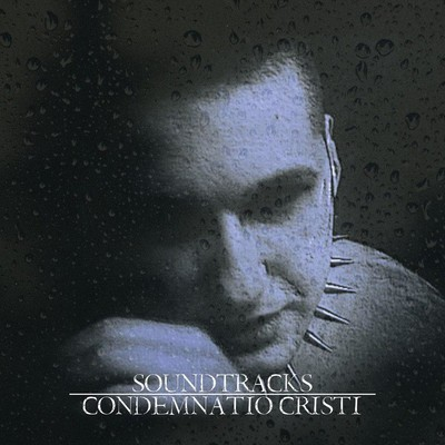 Condemnatio Cristi - Soundtracks (CD)