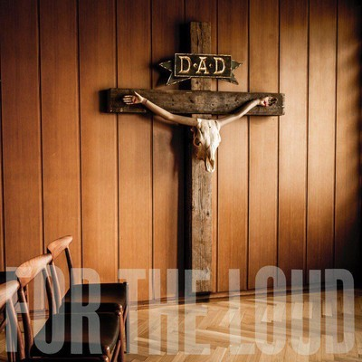 D-A-D - A Prayer For The Loud (CD)