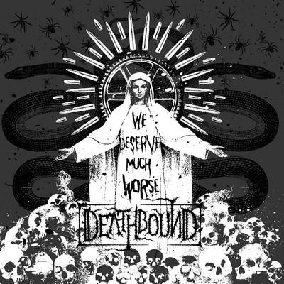 Deathbound - We Deserve Much Worse (CD)