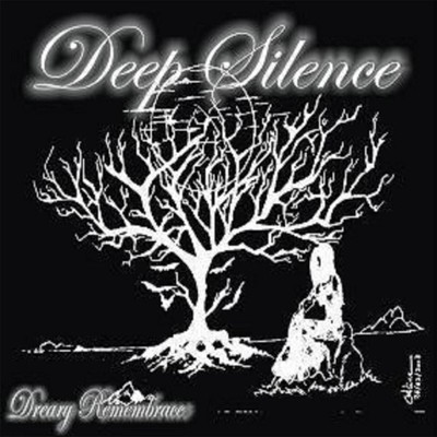 Deep Silence - Dreary Remembrance (CD)