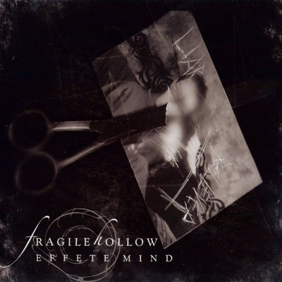Fragile Hollow - Effete Mind (CD)