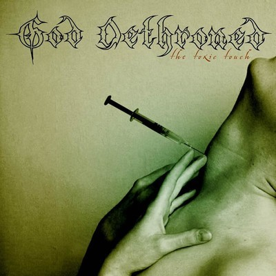God Dethroned - The Toxic Touch (CD)