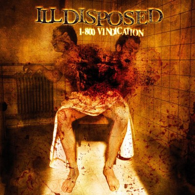 Illdisposed - 1-800 Vindication (CD)