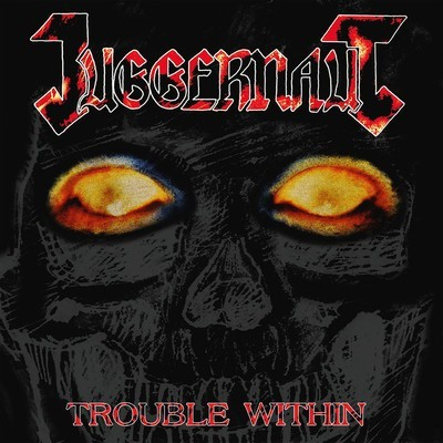Juggernaut - Trouble Within (CD)