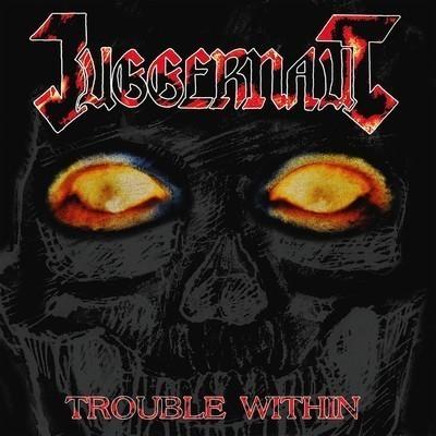 Juggernaut - Trouble Within (CD)