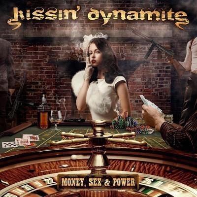 Kissin' Dynamite - Money, Sex & Power (CD)
