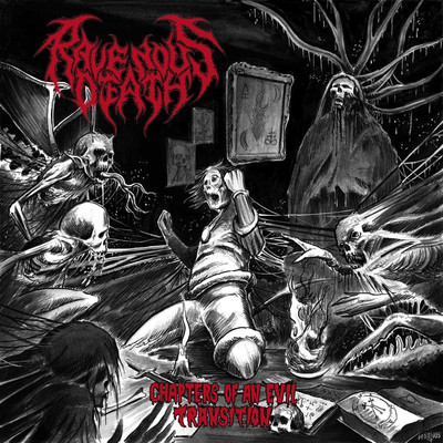 Ravenous Death - Chapters Of An Evil Transition (CD)
