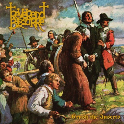 Reverend Bizarre - II: Crush The Insects (CD)
