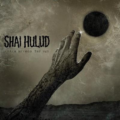 Shai Hulud - Reach Beyond The Sun (CD)