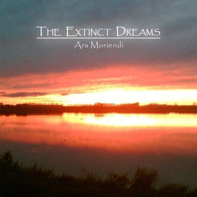 The Extinct Dreams - Ars Moriendi (CD)