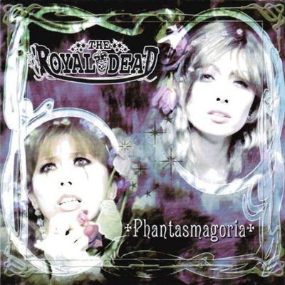 The Royal Dead - Phantasmagoria (CD)