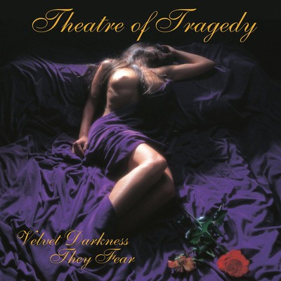 Theatre Of Tragedy - Velvet Darkness They Fear (CD)