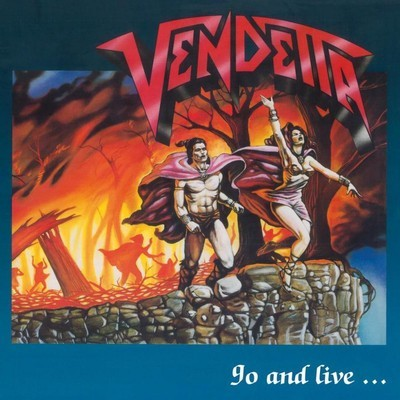 Vendetta - Go And Live...Stay And Die (CD)