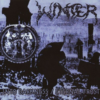 Winter - Into Darkness / Eternal Frost (CD)