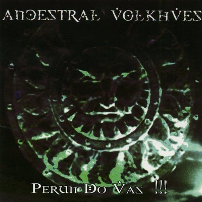 Ancestral Volkhves - Perun Do Vas !!! (CD)