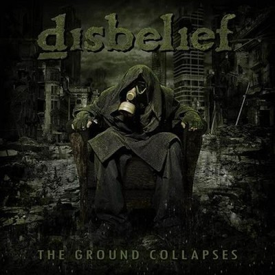 Disbelief - The Ground Collapse (CD)