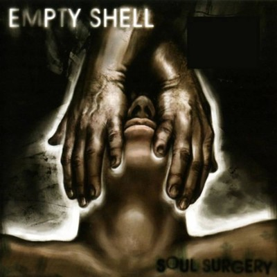 Empty Shell - Soul Surgery (CD)