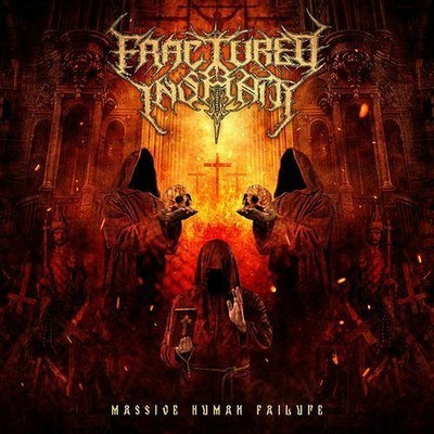 Fractured Insanity - Massive Human Failure (CD)