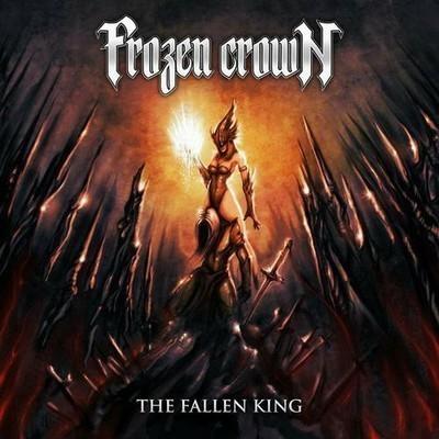 Frozen Crown - The Fallen King (CD)