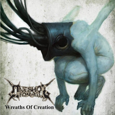 One Shot For All - Wreaths Of Creation (CD)