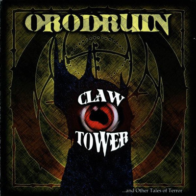 Orodruin - Claw Tower ...And Other Tales of Terror (CD)
