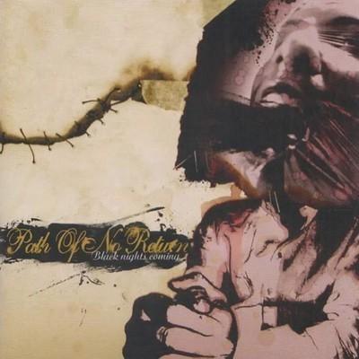 Path Of No Return - Black Nights Coming (CD)