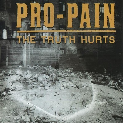 Pro-Pain - The Truth Hurts (CD)