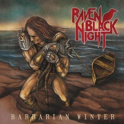 Raven Black Night - Barbarian Winter (CD)