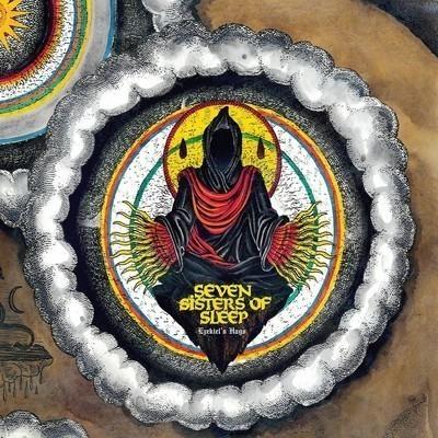 Seven Sisters Of Sleep - Ezekiel's Hags (2x12'' LP) Gatefold