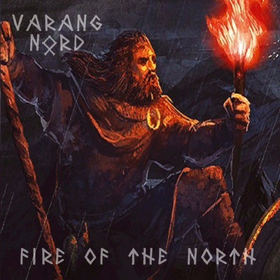 Varang Nord - Fire Of The North (MCD)