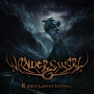 Wandersword - В Ожидании Войны (CD)