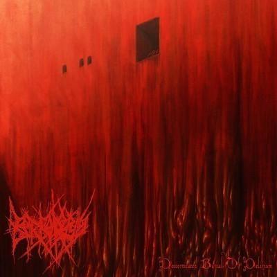 Borboropsis - Decorticated Burial Of Delirium (Digital EP)