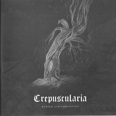 Crepuscularia - Buried And Forgotten (CD)