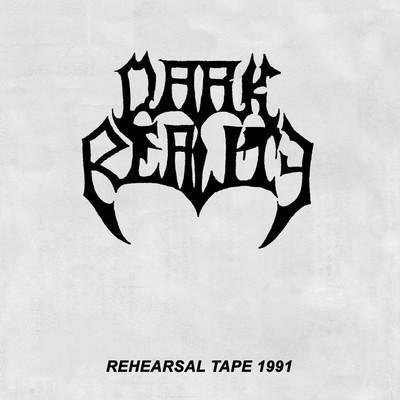Dark Reality - Rehearsal Tape 1991 (CD)