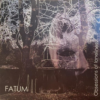 Fatum - Obsessions Of Loneliness (CD)